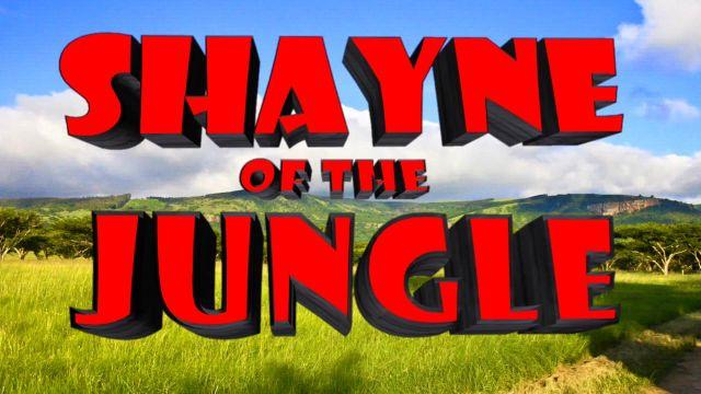 """Shayne of the Jungle"" – Official Trailer"