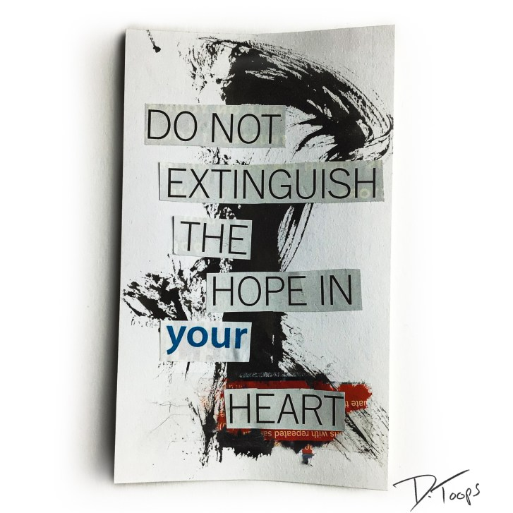 """""""Do not extinguish the hope in your heart"""" - Original Cut-out poem collage in the """"Index Card Affirmations"""" series by Duane Toops"""