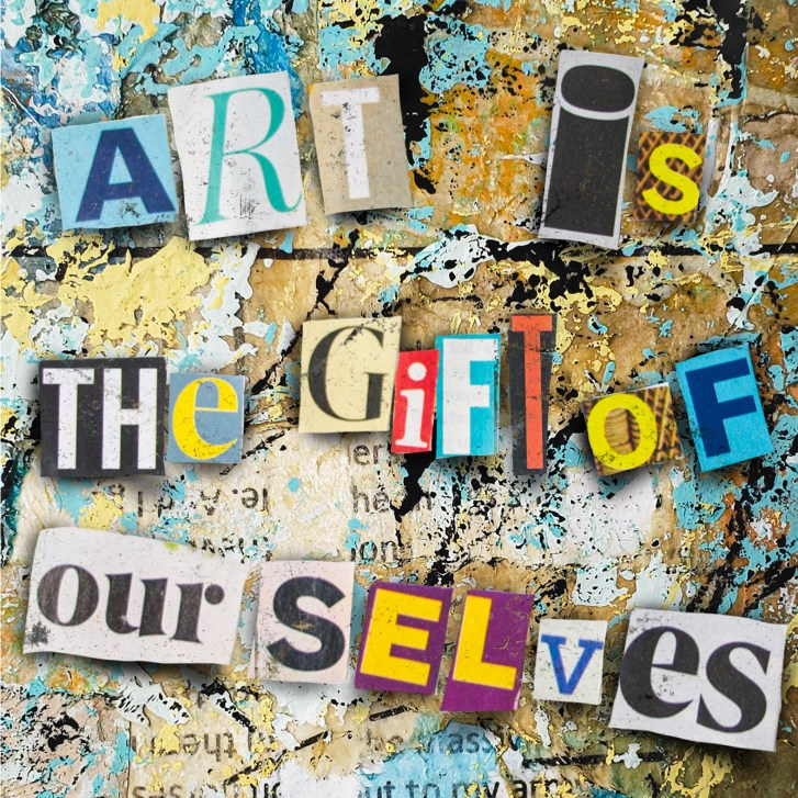 art is a the gift of ourselves - original art by duane toops