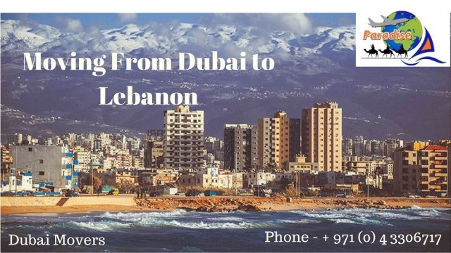 moving from dubai to lebanon
