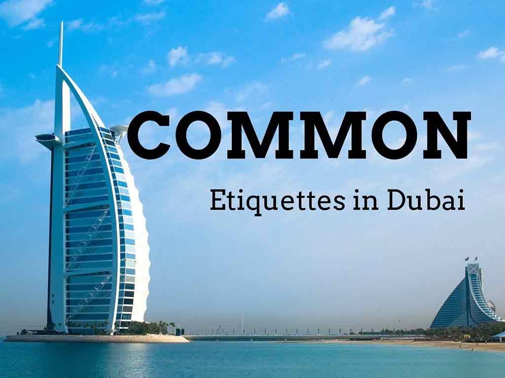 Etiquettes in Dubai