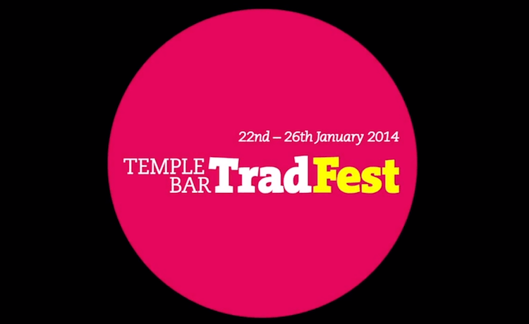 tradfest 2014 in Dublin