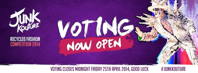 Junk Kouture voting ends 25th April 2014