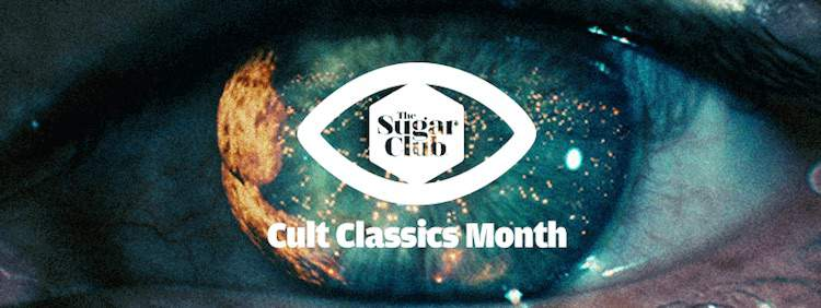 Cult Classics Month at the Sugar Club