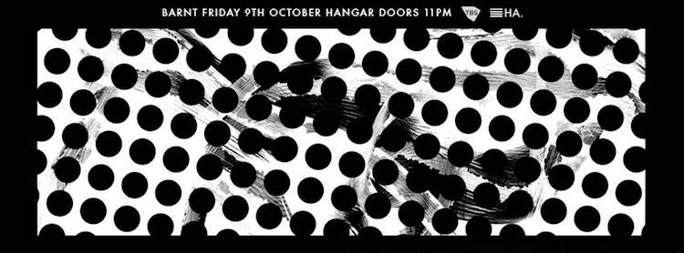 Barnt @ Hangar 9 Oct 15