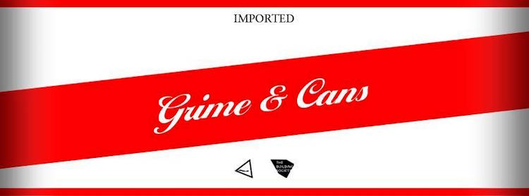 Grime & Cans @ Hangar