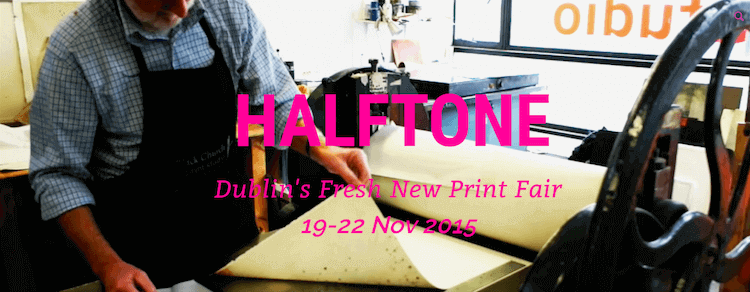 Halftone Print Fair 2015 in Dublin