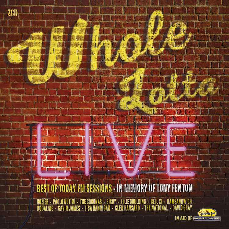 Today FM Whole Lotta Live CD