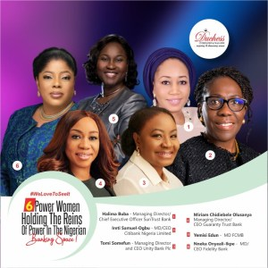 #WeLoveToSeeIt 6 Power Women Holding The Reins Of Power In The Nigerian Banking Space!