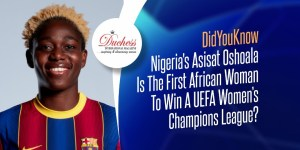 #DidYouKnow Nigeria's Asisat Oshoala Is The First African Woman To Win A UEFA Women's Champions League?