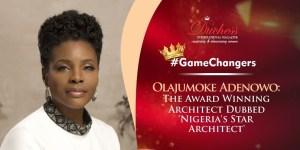 Olajumoke Adenowo: The Award Winning Architect Dubbed 'Nigeria's Star Architect'