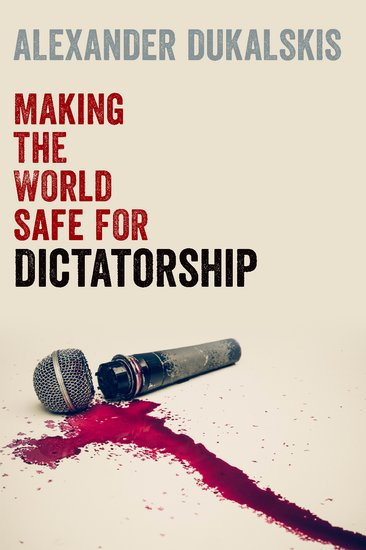 6+1 Questions About MAKING THE WORLD SAFE FOR Dictatorship