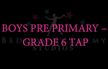 BOYS PRE PRIMARY – GRADE 6 TAP