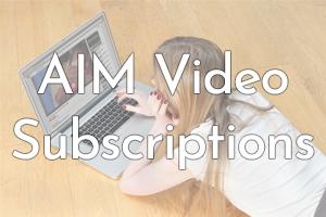AIM Video Subscriptions