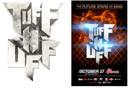 """TUFF-N-UFF PRESENTS """"THE FUTURE STARS OF MMA"""" LIVE FRIDAY, OCTOBER 17 FROM THE ORLEANS HOTEL & CASINO"""