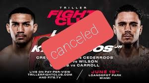 Triller fight canceled!!!