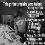 Ten things that require 'zero' talent