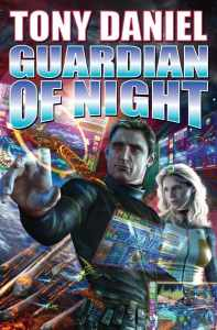 Guardian of Night Tony Daniel science fiction