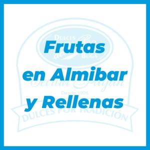 Frutas en Almíbar y Rellenas