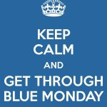 Keepcalmbluemonday