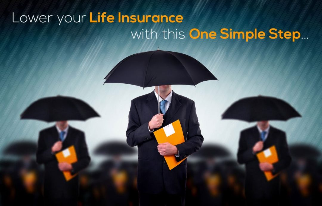 Lower Your Life Insurance Quote With This One Simple Step