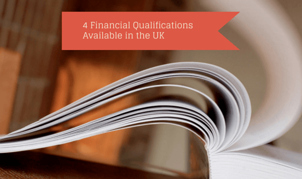 4 Financial Qualifications Available in the UK