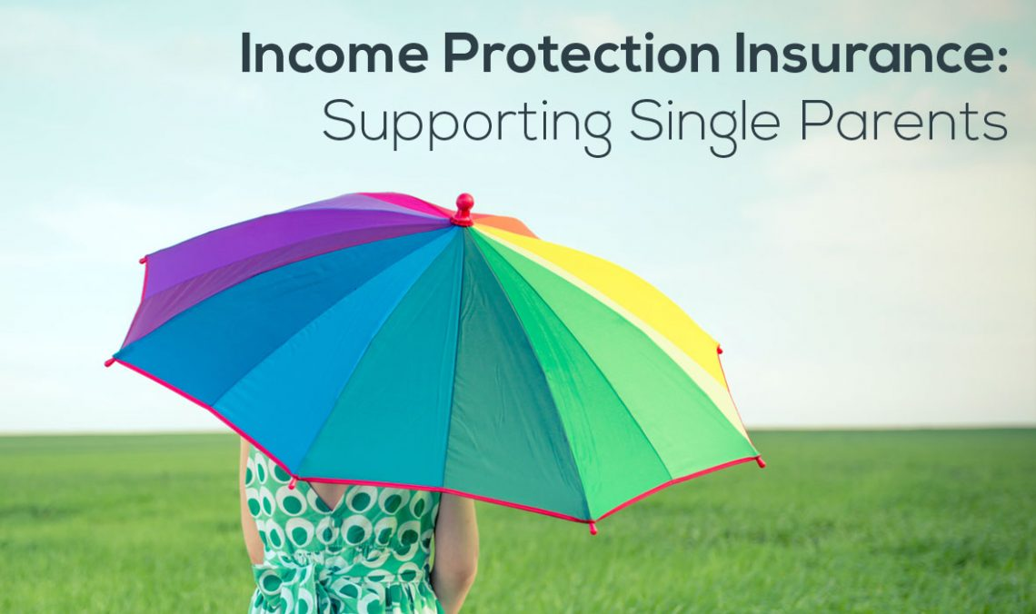 Income Protection Insurance: Supporting Single Parents