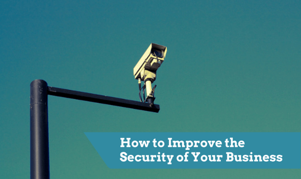 How to Improve the Security of Your Business