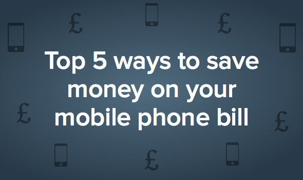 Top 5 Ways To Save Money On Your Mobile Phone Bll