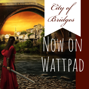 City of Bridges now on Wattpad