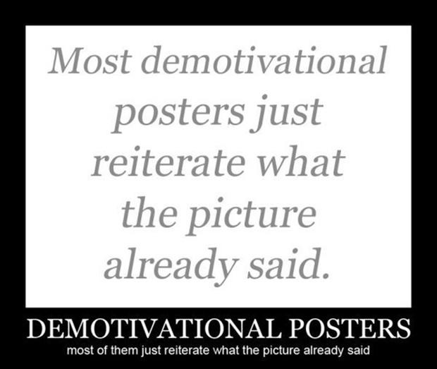funny demotivational posters,