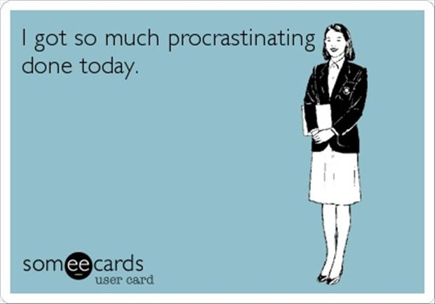 https://i2.wp.com/www.dumpaday.com/wp-content/uploads/2013/04/procrastination-funny-quotes.jpg