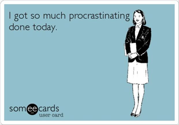 https://i2.wp.com/www.dumpaday.com/wp-content/uploads/2013/04/procrastination-funny-quotes.jpg