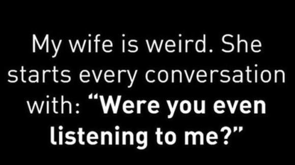 a wife is so weird