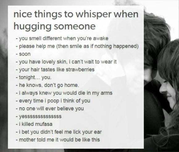 funny things to whisper to people