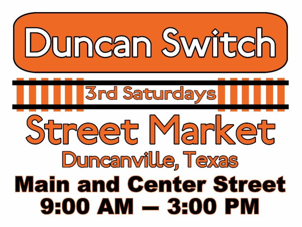 Duncan Switch Street Market at Main and Center Streets on the third Saturday of each month from 9 a.m. to 3 p.m.
