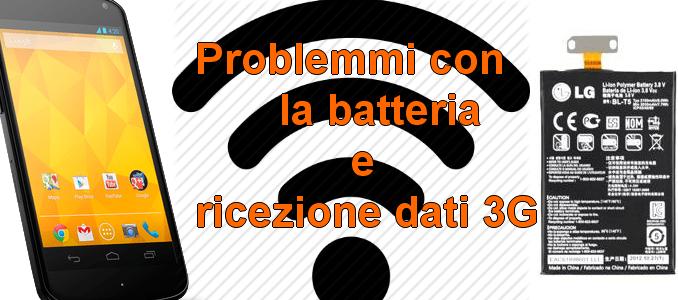 Batteria scarica disconnette internet in nexus 4