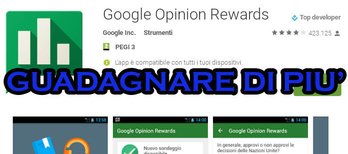 Google opinion rewards come guadagnare di più