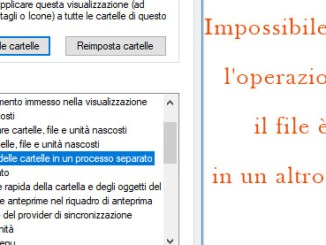 Impossibile completare loperazione perché il file è aperto in un altro programma