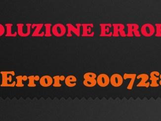 Windows update errore 80072f8f