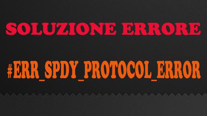 Err spdy protocol error