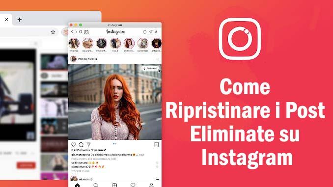 Come ripristinare i post e le storie eliminate su instagram