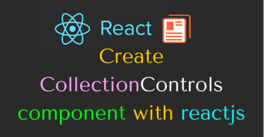 Create CollectionControls component with reactjs