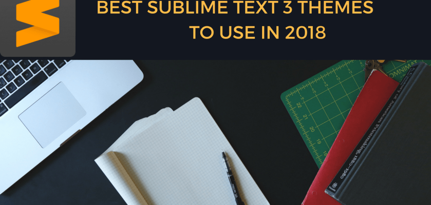 Best sublime text 3 Themes to use in 2018