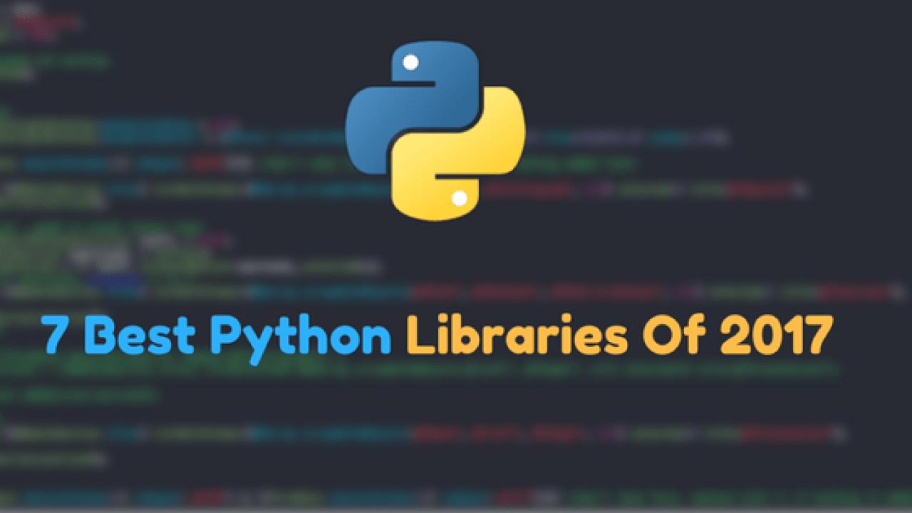 7 Best python libraries of 2017 | Dunebook