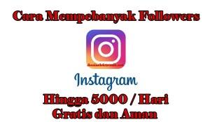 cara memperbanyak followers instagram dengan aplikasi