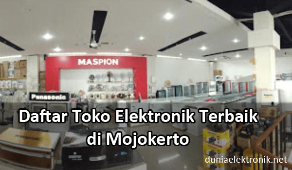 Toko Elektronik Terbaik di Mojokerto