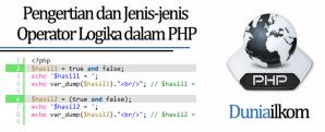 Pengertian dan Jenis-jenis Operator Logika dalam PHP
