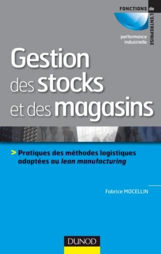 Gestion Des Stocks Et Des Magasins Pratiques Des