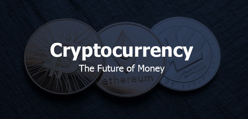 cryptocurrency-the-future-of-money-2019